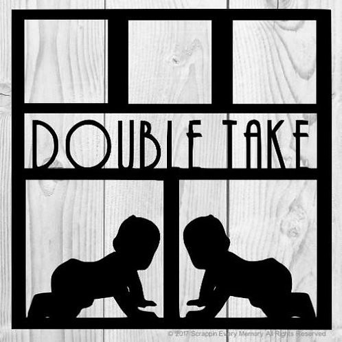 Double Take Scrapbook Overlay