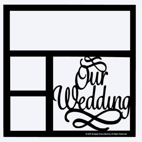 Our Wedding Scrapbook Overlay