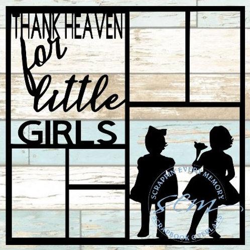 Thank Heaven For Little Girls Scrapbook Overlay