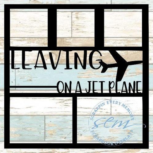 Leaving On A Jet Plane Scrapbook Overlay