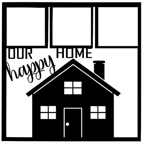 Our Happy Home Scrapbook Overlay