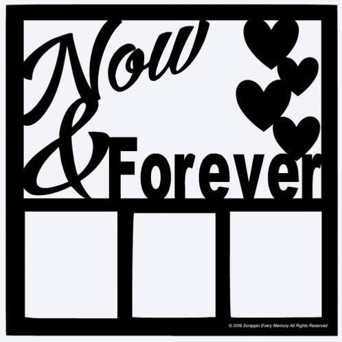 Now & Forever Scrapbook Overlay