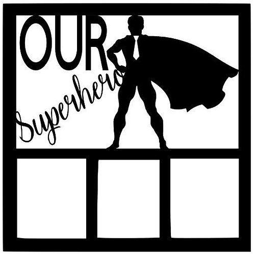 Our Superhero Scrapbook Overlay