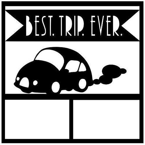Best Trip Ever Scrapbook Overlay