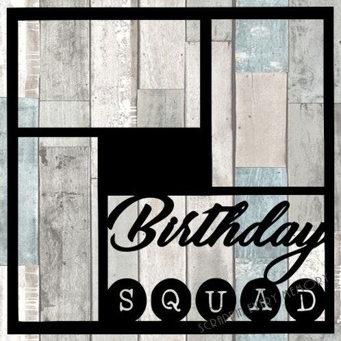 Birthday Squad Scrapbook Overlay