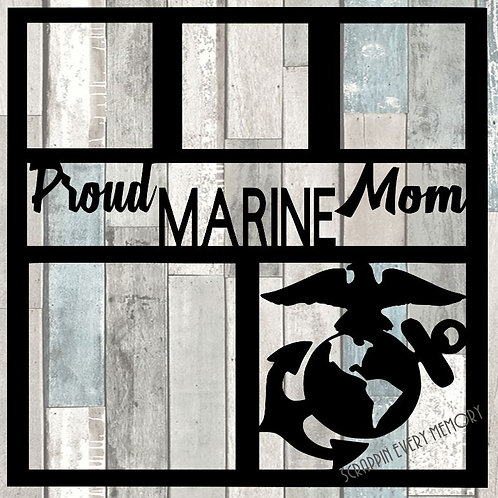 Proud Marine Mom Scrapbook Overlay