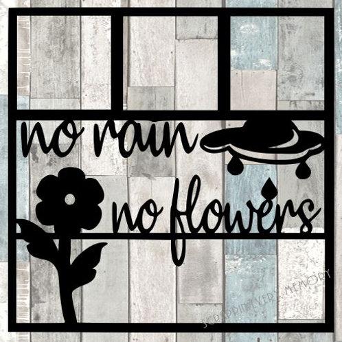 No Rain No Flowers Scrapbook Overlay