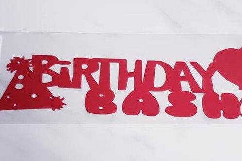 Birthday Bash Scrapbook Deluxe Die Cut