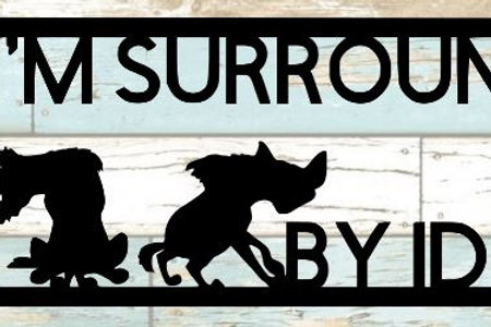I'm Surrounded By Idiots Scrapbook Title