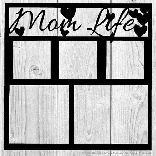 Mom Life Scrapbook Overlay
