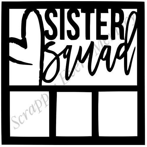 Sister Squad Scrapbook Overlay
