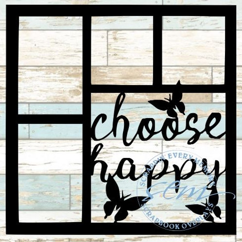 Choose Happy Scrapbook Overlay