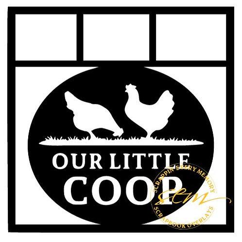 Our Little Coop Scrapbook Overlay