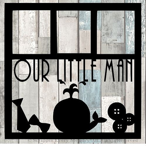 Our Little Man Scrapbook Overlay