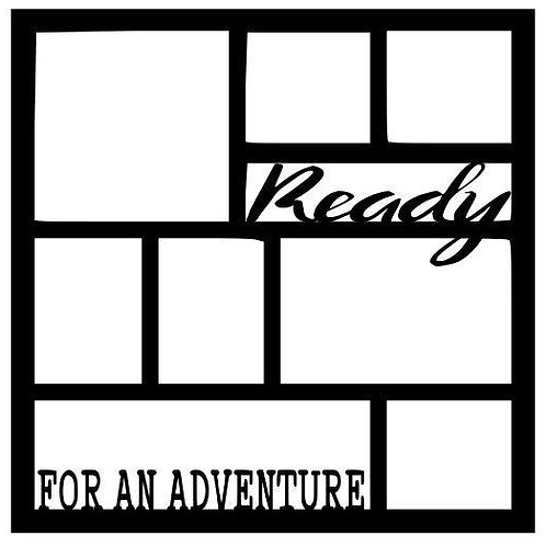 Ready For An Adventure Scrapbook Overlay