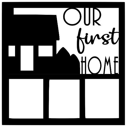 Our First Home Scrapbook Overlay