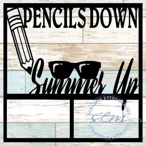 Pencils Down Summer Up Scrapbook Overlay