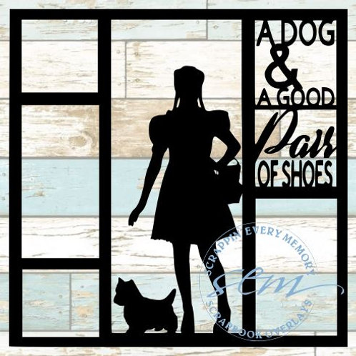 A Dog & A Good Pair Of Shoes Scrapbook Overlay