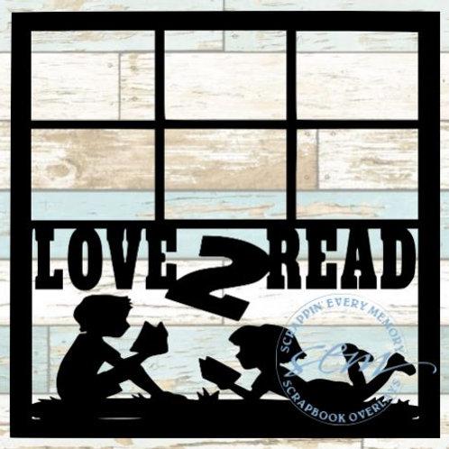 Love 2 Read Scrapbook Overlay