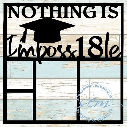 Nothing Is Impossible Scrapbook Overlay