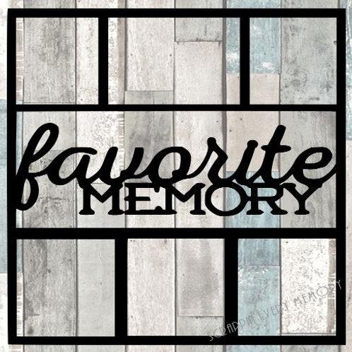 Favorite Memory Scrapbook Overlay