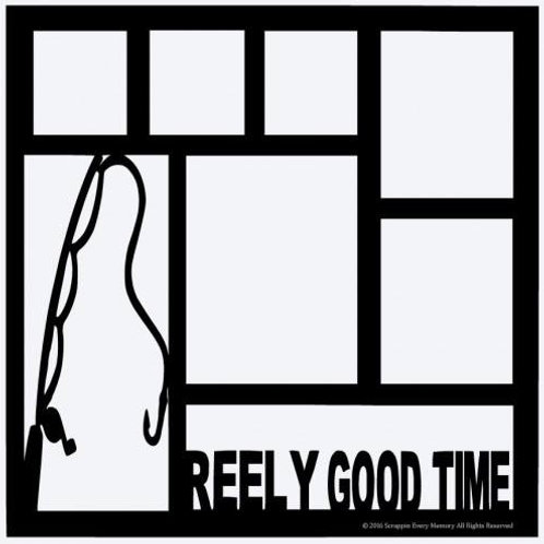 Reely Good Time Scrapbook Overlay