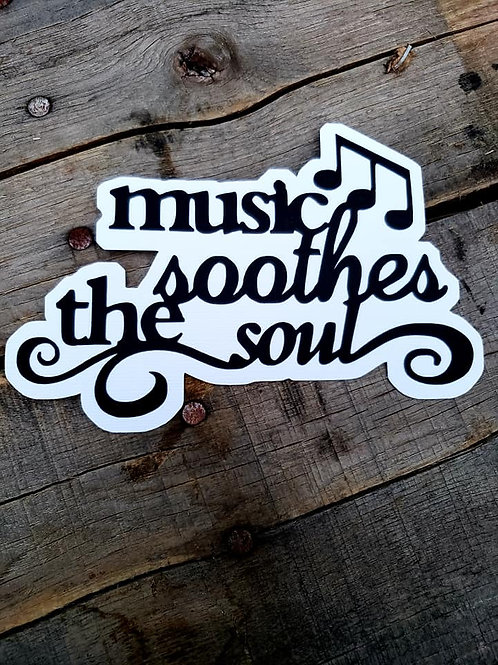 Music Soothes The Soul Paper Piecing Die Cut