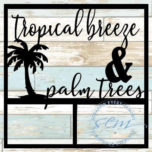 Tropical Breeze & Palm Trees Scrapbook Overlay