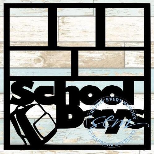 School Days Scrapbook Overlay