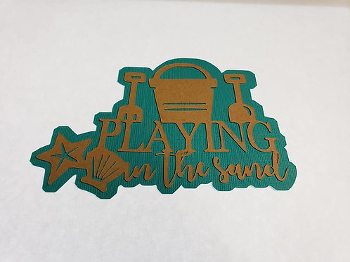 Playing In The Sand Paper Piecing Die Cut