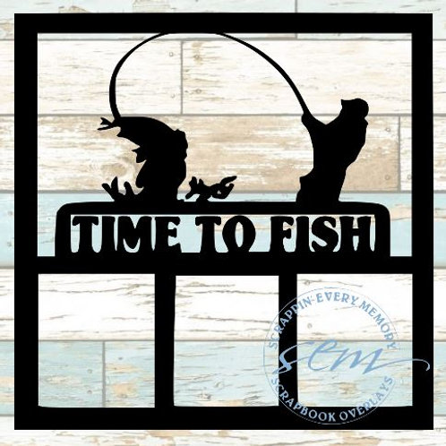 Time To Fish Scrapbook Overlay