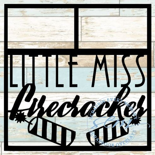 Little Miss Firecracker Scrapbook Overlay