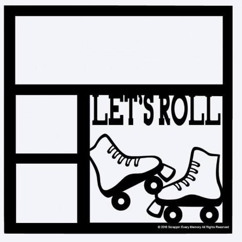 Let's Roll Scrapbook Overlay