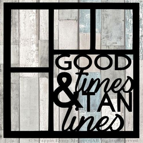Good Times & Tan Lines Scrapbook Overlay
