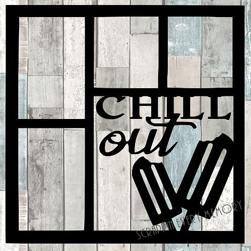 Chill Out Scrapbook Overlay