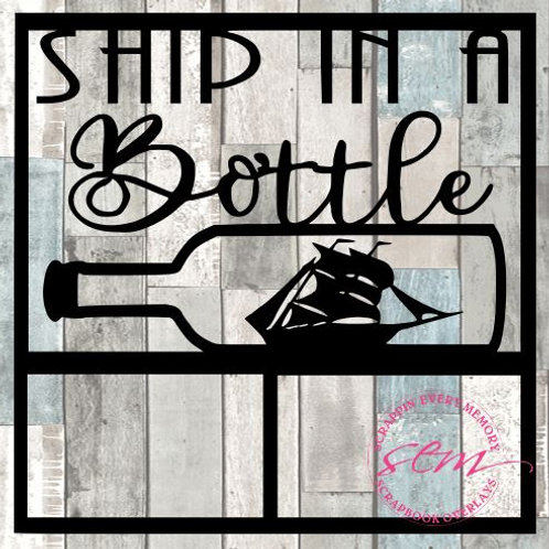 Ship In A Bottle Scrapbook Overlay