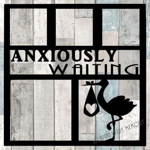 Anxiously Waiting Scrapbook Overlay