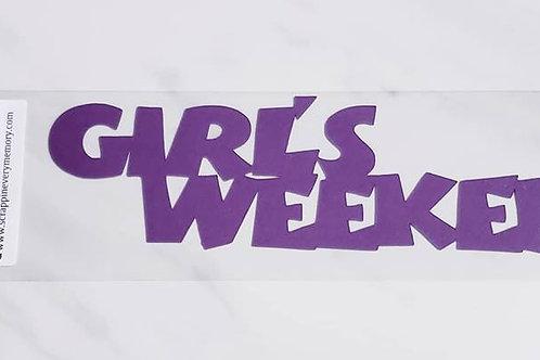 Girl's Weekend Scrapbook Deluxe Die Cut