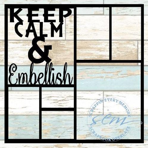 Keep Calm & Embellish Scrapbook Overlay