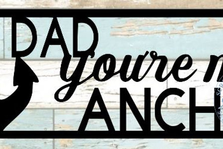 Dad You're My Anchor Scrapbook Title