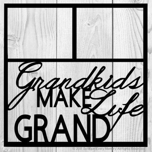 Grandkids Make Life Grand Scrapbook Overlay