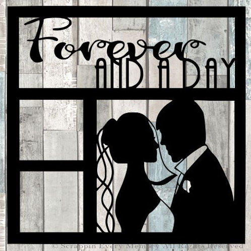 Forever And A Day Scrapbook Overlay