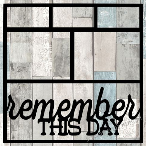 Remember This Day Scrapbook Overlay