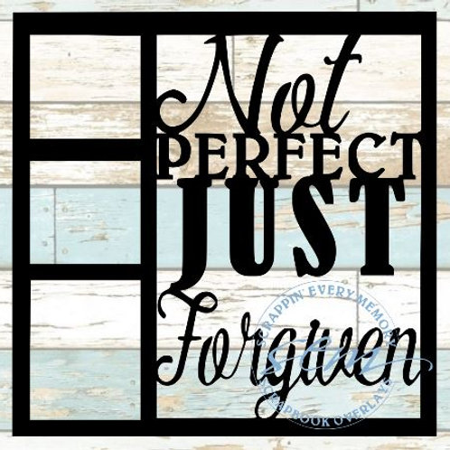 Not Perfect Just Forgiven Scrapbook Overlay
