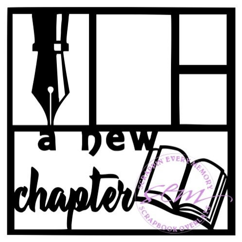 A New Chapter Scrapbook Overlay