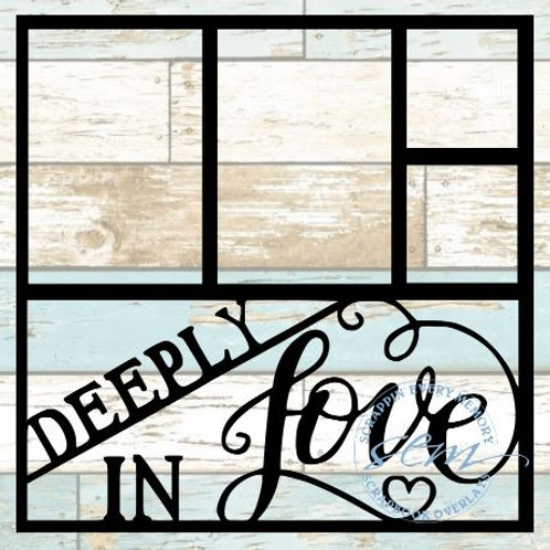 Deeply In Love Scrapbook Overlay