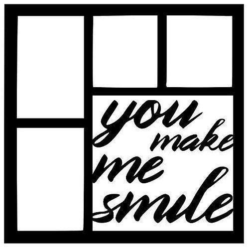 You Make Me Smile Scrapbook Overlay