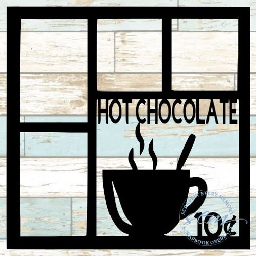 Hot Chocolate 10 Cents Scrapbook Overlay