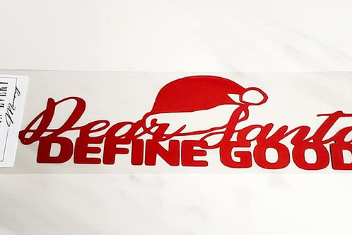 Dear Santa Define Good Scrapbook Deluxe Die Cut