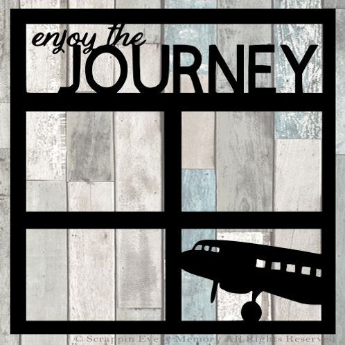Enjoy The Journey Scrapbook Overlay